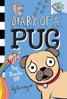 Diary Of A Pug #1: Pug Blasts Off: A Branches Book (Library Edition)