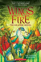 The Hidden Kingdom Wings Of Fire Graphic Novel Series, Book 3.