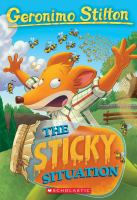 Geronimo Stilton #75: The Sticky Situation