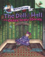 Doll in the Hall and Other Scary Stories: An Acorn Book (Mister Shivers #3)
