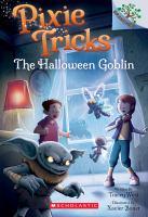 The Halloween Goblin: A Branches Book (Pixie Tricks #4), 4