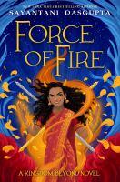 Force of Fire (Kingdom Beyond Novel).