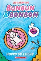 Hoppy Go Lucky: A Graphic Novel