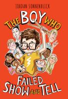 The Boy Who Failed Show and Tell