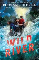 Wild river : a novel