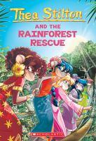 Thea Stilton and the Rainforest Rescue