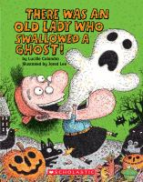 There Was An Old Lady Who Swallowed A Ghost!