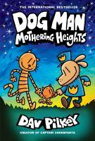 Dogman: Mothering Heights