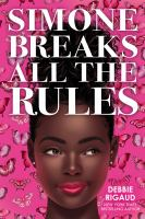 Simone breaks all the rules309 pages ; 22 cm