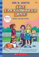 Kristy And The Snobs (the Baby-Sitters Club #11), Volume 11