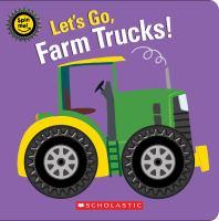 Let's go, farm trucks!