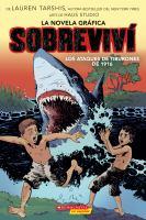 Sobrevivi los staques de tiburones de 1916