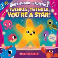 Twinkle, twinkle, you're a star