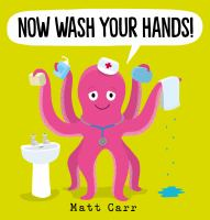 Now Wash your Hands!