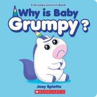 Why Is Baby Grumpy?
