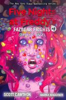 Gumdrop Angel (Five Nights At Freddy's: Fazbear Frights #8), 8