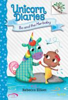 Unicorn Diaries: Bo And The Merbaby: A Branches Book (Book 5)