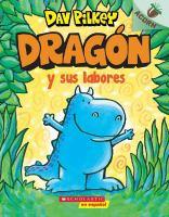 Dragon y sus labors / Dragon Gets by