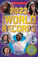 Scholastic Book of World Records 2022
