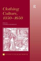 Clothing Culture, 1350-1650