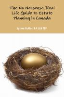 The No-nonsense, Real-life Guide to Estate Planning in Canada