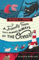 A Friendly Town That's Almost Always by the Ocean!