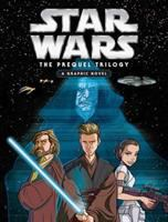 Star wars, the prequel trilogy : a graphic novel