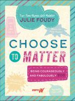 Choose to Matter