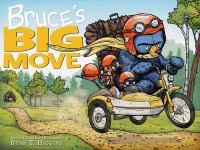 Bruce's Big Move
