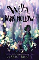 Willa of Dark Hollow354 pages ; 22 cm