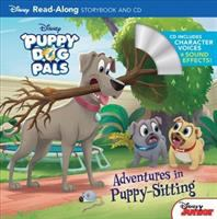 Puppy Dog Pals Adventures In Puppy-Sitting (Read-Along Storybook And Cd)