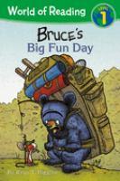 Bruce's Big Fun Day