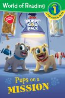 Puppy Dog Pals Pups on A Mission