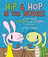 Hip and Hop in the House!