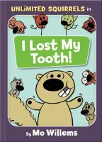 I Lost My Tooth!