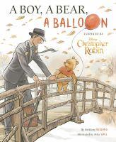 A Boy, A Bear, A Balloon