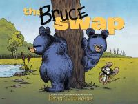 The Bruce swap1 volume (unpaged) : color illustrations ; 24 x 32 cm