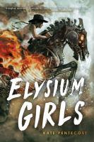 Elysium girls394 pages ; 22 cm