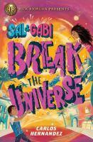 Sal & Gabi Break the Universe
