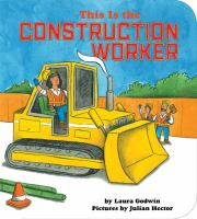 This Is the Construction Worker