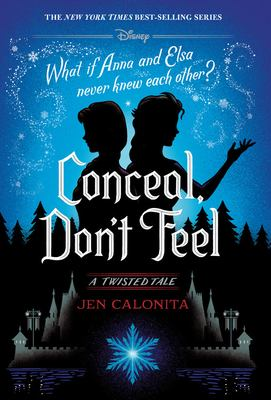 Conceal, Don't Feel(book-cover)