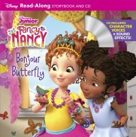 Fancy Nancy : bonjour butterfly : read-along storybook and CD