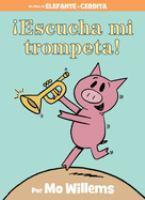 ¡Escucha mi trompeta!