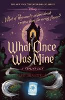 WHAT ONCE WAS MINE: A TWISTED TALE--ON ORDER FOR HERRICK!