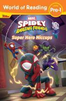 Super Hero Hiccups