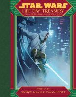 Star Wars Life Day Treasury: Holiday Stories From A Galaxy Far, Far Away