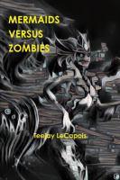 Mermaids Versus Zombies
