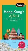 Fodor's Hong Kong's 25 Best