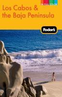 Fodor's Los Cabos & the Baja Peninsula