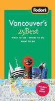 Fodor's Vancouver's 25 Best
